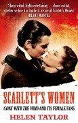 Scarlett's Women - Helen Taylor