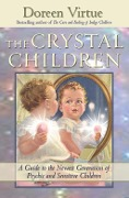 The Crystal Children - Doreen Virtue