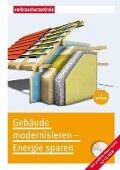 Gebäude modernisieren - Energie sparen - Peter Burk