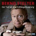 Der Tod hat eine Anh¿erkupplung - Bernd Stelter