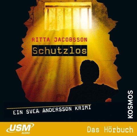 Svea Andersson 04: Schutzlos - Ritta Jacobsson