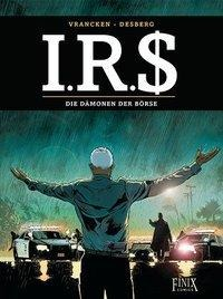 I.R.$. / I.R.S. - Die Dämonen der Börse - Stephen Desberg, Bernard Vrancken