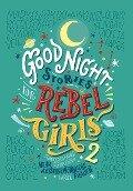 Good Night Stories for Rebel Girls 2 - Elena Favilli, Francesca Cavallo