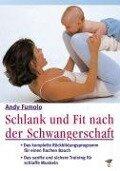 Schlank und fit nach der Schwangerschaft -