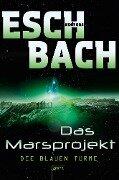 Die blauen Türme - Andreas Eschbach