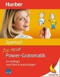 Die neue Power-Grammatik Spanisch - Hildegard Rudolph