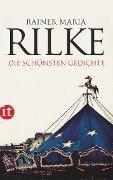 Die schönsten Gedichte - Rainer Maria Rilke