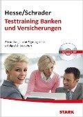 Hesse/Schrader: Testtraining Banken und Versicherungen - Jürgen Hesse, Hans-Christian Schrader, Carsten Roelecke
