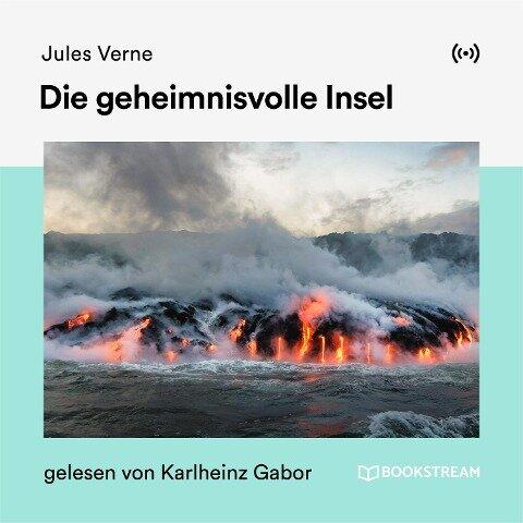 Die geheimnisvolle Insel - Jules Verne