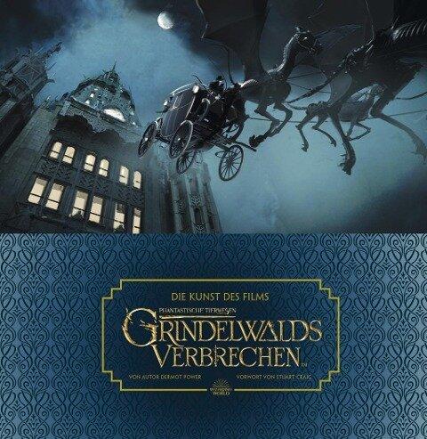 Die Kunst des Films Phantastische Tierwesen: Grindelwalds Verbrechen - Dermot Power