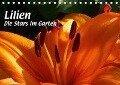 Lilien - Die Stars im Garten (Tischkalender 2018 DIN A5 quer) - Brigitte Niemela
