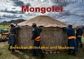Mongolei - Zwischen Mittelalter und Moderne (Wandkalender 2018 DIN A3 quer) Dieser erfolgreiche Kalender wurde dieses Jahr mit gleichen Bildern und aktualisiertem Kalendarium wiederveröffentlicht. - Roland Störmer