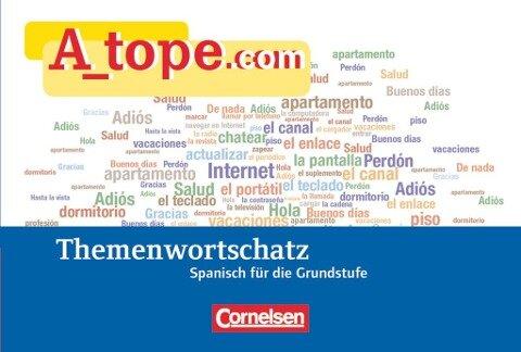A_tope.com. Tópicos Themenwortschatz - Natascha G. Remmert, Maria-Dolores Vidal García