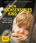 Mein hochsensibles Kind - Cordula Roemer, Suzann Kirschner-Brouns