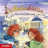 Die Nordseedetektive 07. Die Entführung - Bettina Göschl, Klaus-Peter Wolf