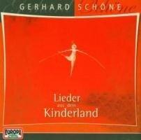 Lieder aus dem Kinderland. CD - Gerhard Schöne