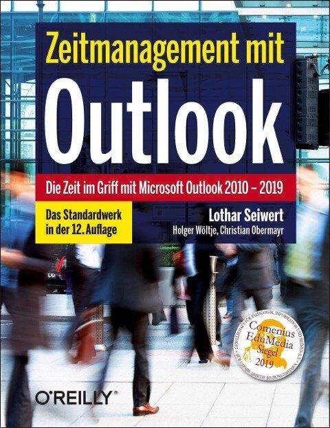 Zeitmanagement mit Outlook - Lothar Seiwert, Holger Wöltje, Christian Obermayr