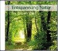 Entspannung Natur - Im grünen Wald - Karl-Heinz Dingler