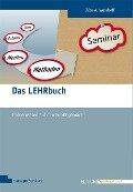 Das LEHRbuch - Jörg Wendorff