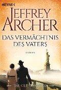 Das Vermächtnis des Vaters - Jeffrey Archer