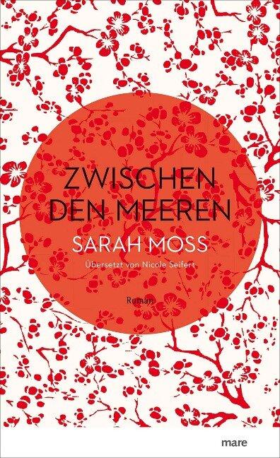 Zwischen den Meeren - Sarah Moss