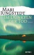 Im Dunkeln der Tod - Mari Jungstedt