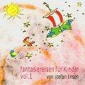 fantasiereisen für Kinder vol. 1. CD - Stefan Linsen