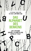 Das Alphabet des Denkens - Stefanie Schramm, Claudia Wüstenhagen