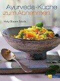 Ayurveda-Küche zum Abnehmen - Nicky Sitaram Sabnis