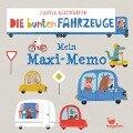 Die bunten Fahrzeuge - Mein Maxi-Memo -