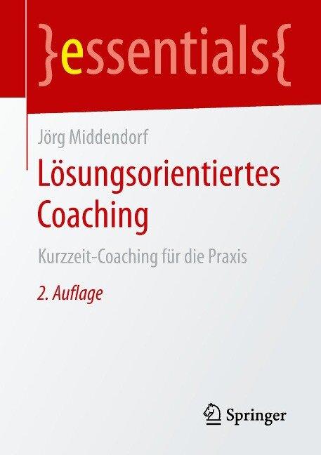 Lösungsorientiertes Coaching - Jörg Middendorf