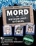 Mord im Weißwurststüberl - Michaela Küpper, Marlies Müller
