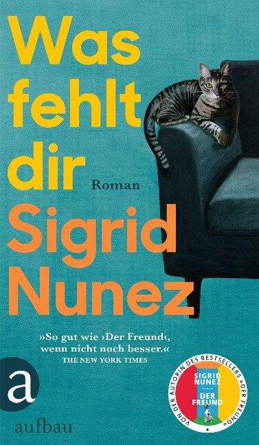 Was fehlt dir - Sigrid Nunez