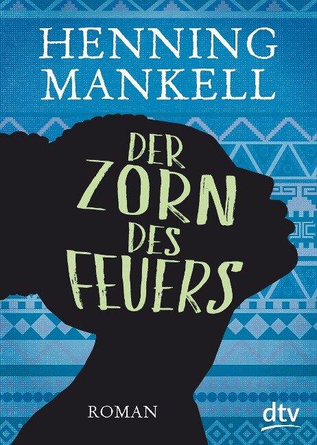 Der Zorn des Feuers - Henning Mankell