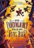 Die unheimlichen Fälle des Lucius Adler 02. Jagd auf den Unsichtbaren - Bernd Perplies, Christian Humberg
