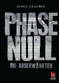 Phase Null - Die Auserwählten - James Dashner