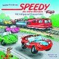 Speedy, das kleine Rennauto 04. Mit Vollgas auf Klassenfahrt - Nadja Fendrich