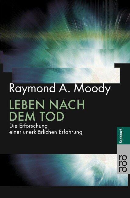 Leben nach dem Tod - Raymond A. Moody