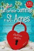 Ein fast perfekter Sommer in St. Agnes - Bettina Reiter
