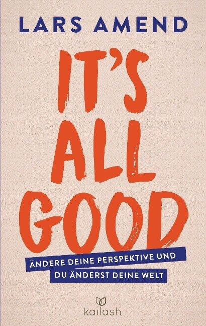 It's All Good - Lars Amend
