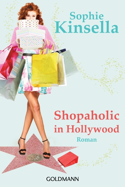 Shopaholic in Hollywood - Sophie Kinsella
