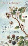 Von Bienen und Menschen - Ulla Lachauer