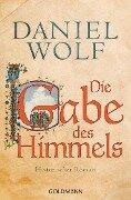 Die Gabe des Himmels - Daniel Wolf