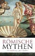 Römische Mythen - Jane F. Gardner