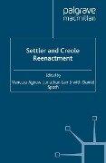Settler and Creole Reenactment -
