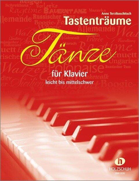 Tänze für Klavier - Anne Terzibaschitsch