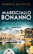 Maresciallo Bonanno und das falsche Spiel des Fischers - Roberto Mistretta