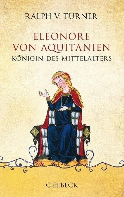 Eleonore von Aquitanien - Ralph V. Turner