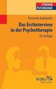 Das Erstinterview in der Psychotherapie - Hermann Argelander