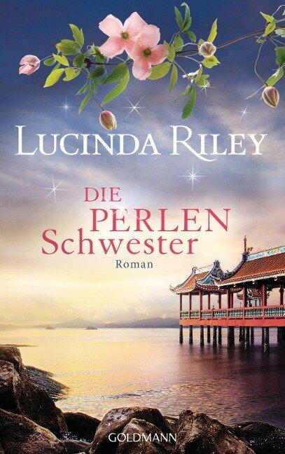 Die Perlenschwester 04 - Lucinda Riley